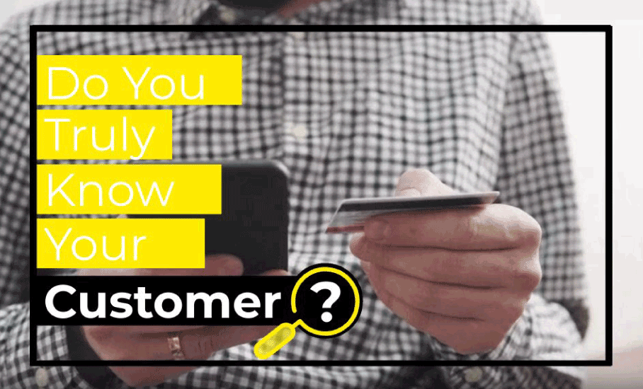 do you truly know your customer (kyc)