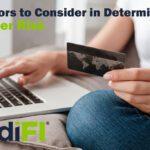 Six Factors to Consider in Determining Customer Risk