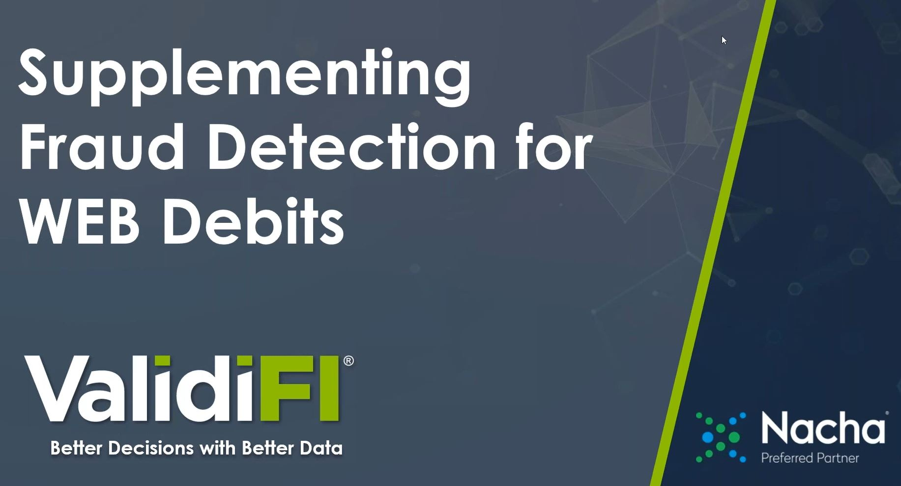 supplementing fraud detection for WEB debits - NACHA Webinar