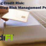 Assessing Credit Risk: The Five-Step Risk Management Process