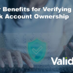 Four Crucial Benefits of Verifying Bank Account Ownership